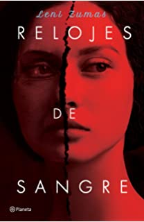 Relojes de sangre (Spanish Edition)