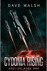 Cydonia Rising (Andlios Book 1) Kindle Edition