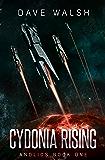 Cydonia Rising (Andlios Book 1)
