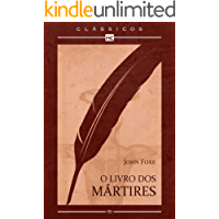 O livro dos mártires: 1 (Clássicos MC)