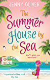 The Summerhouse by the Sea: The perfect feel-good summer read!