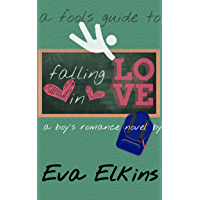 Falling in Love: A Boys Romance Novel by Eva Elkins