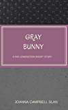 Gray Bunny: A Kiki Lowenstein Short Story