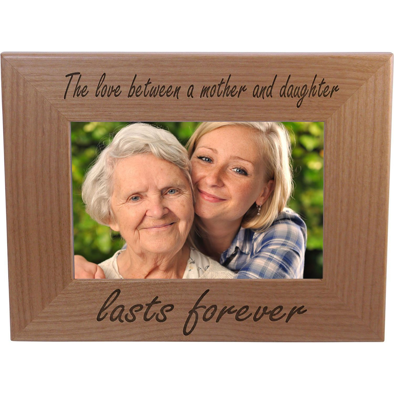 The Love Between A Mother And Daughter Lasts Forever Wood Picture Frame - Great Gift for Mothers Day, Birthday or for Mom Grandma Wife Grandmother