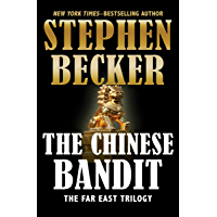 The Chinese Bandit (The Far East Trilogy Book 1)