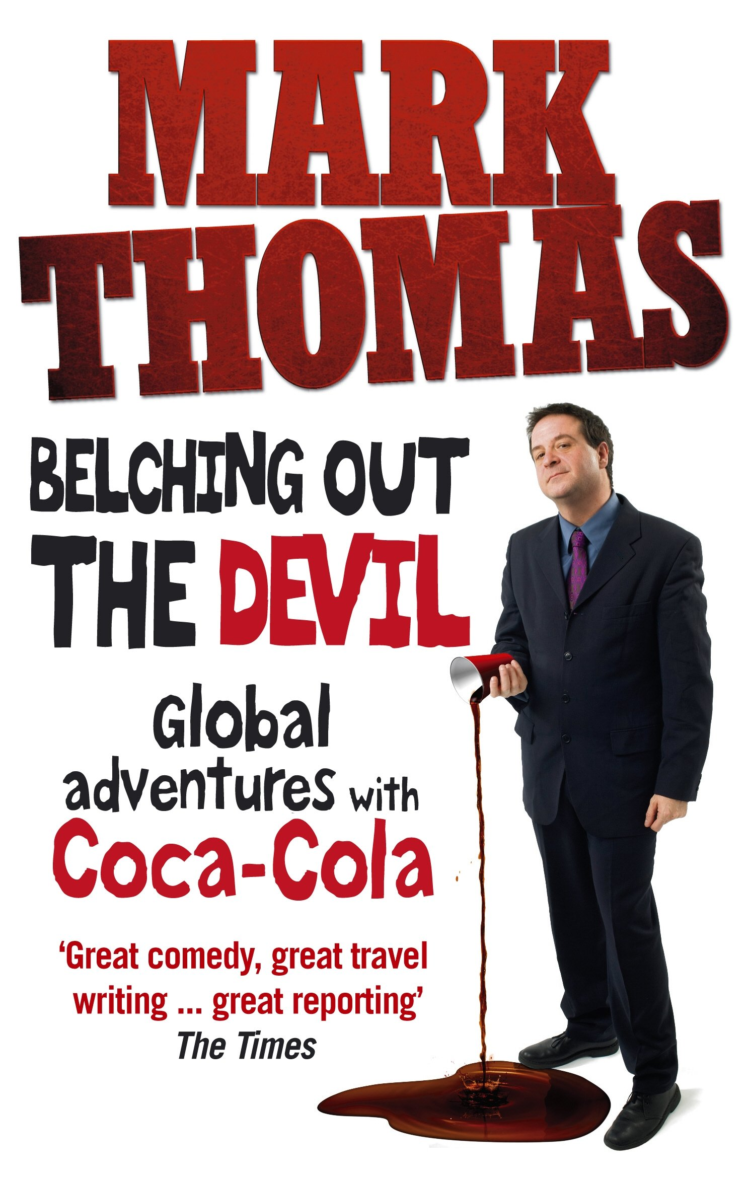 Read Online Belching Out the Devil: Global Adventures with Coca-Cola pdf epub