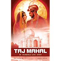 The Taj Mahal: An Incredible Love Story (Campfire