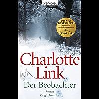 Der Beobachter: Roman (German Edition)