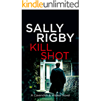Kill Shot: A Cavendish & Walker Novel - Book 10