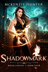 Shadowmark (Raven Cursed Book 4) Kindle Edition