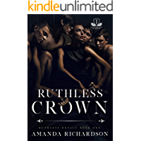 Ruthless Crown: A Reverse Harem Romance (Ruthless Royals Book 1)