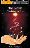 The Perfect Christmas Eve: An On Santa's Lap Bonus Chapter