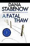 A Fatal Thaw (A Kate Shugak Investigation Book 2)