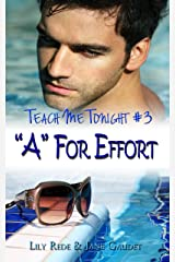 """A"" For Effort (Teach Me Tonight Book 3) Kindle Edition"