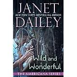Wild and Wonderful (The Americana Series Book 48)