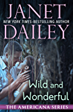 Wild and Wonderful (The Americana Series Book 48)