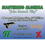 Mastering Algebra John Saxon's Way: Advanced Mathematics, Geometry with Advanced Algebra, DVD Set