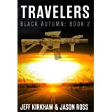 Black Autumn Travelers: Black Autumn Series Book 2 (The Black Autumn Series)