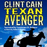 Clint Cain: The Texan Avenger