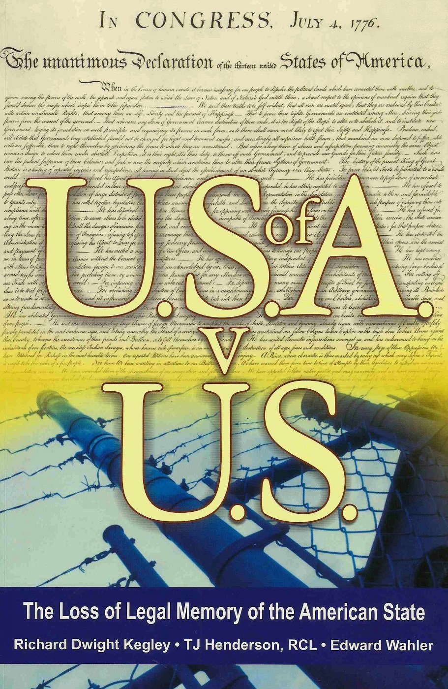 Read Online U.S. of A. v U.S.: The Loss of Legal Memory of the American State pdf epub