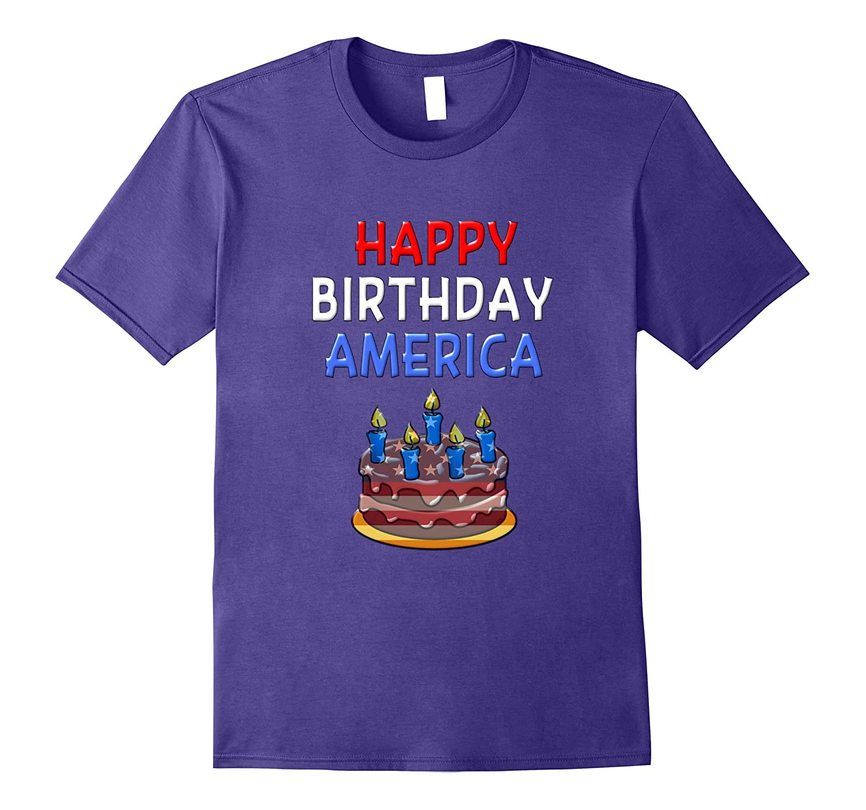 Happy Birthday America Shirt American Flag July 4th T