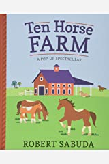 Ten Horse Farm: A Pop-up Spectacular Hardcover