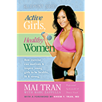 Active Girls, Healthy Women (Blueprint Series)