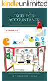 EXCEL FOR ACCOUNTANTS: VOLUME I