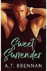 Sweet Surrender (The Den Boys Book 4) Kindle Edition