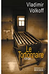 Le Tortionnaire (Grands romans) (French Edition) Kindle Edition