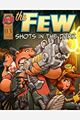 The Few Episode Three (The Few Comic Series) Kindle Edition