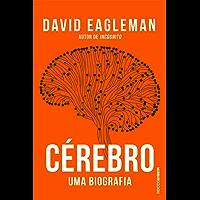 Cérebro: Uma biografia (Origem)