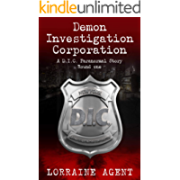 Demon Investigation Corporation: A D.I.C paranormal story - Round one