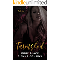 Tarnished (Tainted by Ruin Trilogy Book 1)