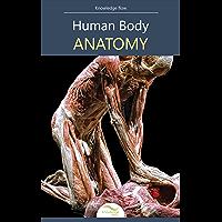 Human Body Anatomy: by Knowledge flow