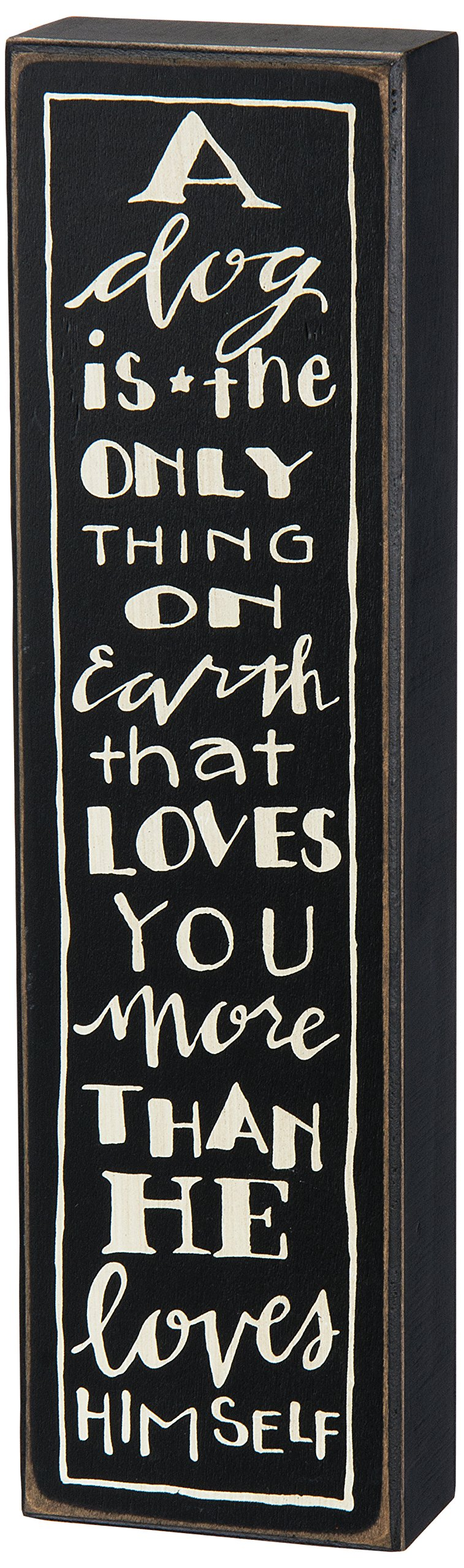 Primitives by Kathy Box Sign, 12-Inch by 3.25-Inch, A Dog is
