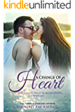A Change of Heart: A Christian Romance (The Callaghans & McFaddens Book 1)