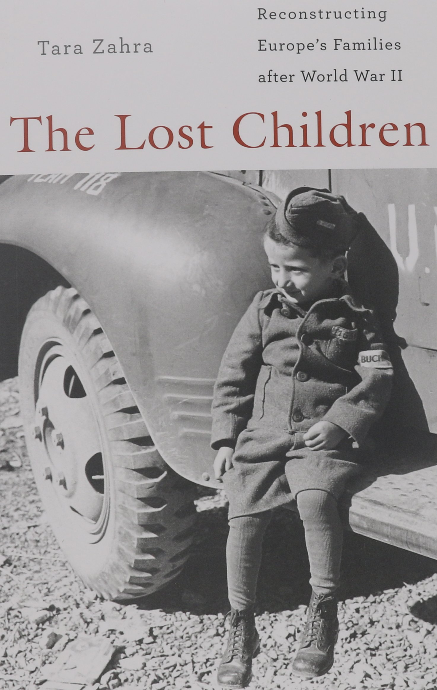 f67b3a7b5fb The Lost Children  Reconstructing Europe s Families after World War ...