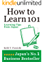 How to Learn 101: Learning Tips from Japan (English Edition)