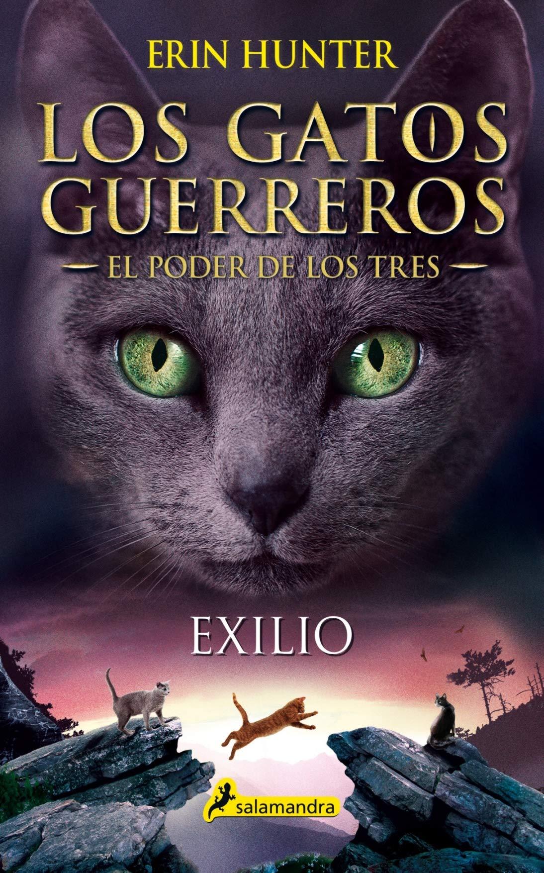 Exilio: Los gatos guerreros - El poder de los tres III: Amazon.es ...