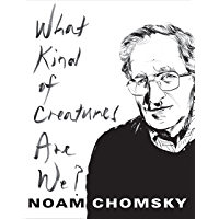 What Kind of Creatures Are We? (Columbia Themes in Philosophy) (English Edition)