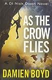 As the Crow Flies: 1