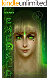 Emerald: The Third Novel In The Pseudoverse and an Electric Eclectic Book (Pseudoverse Series 3)