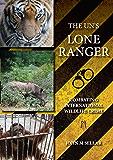 The UN's Lone Ranger: Combating International Wildlife Crime