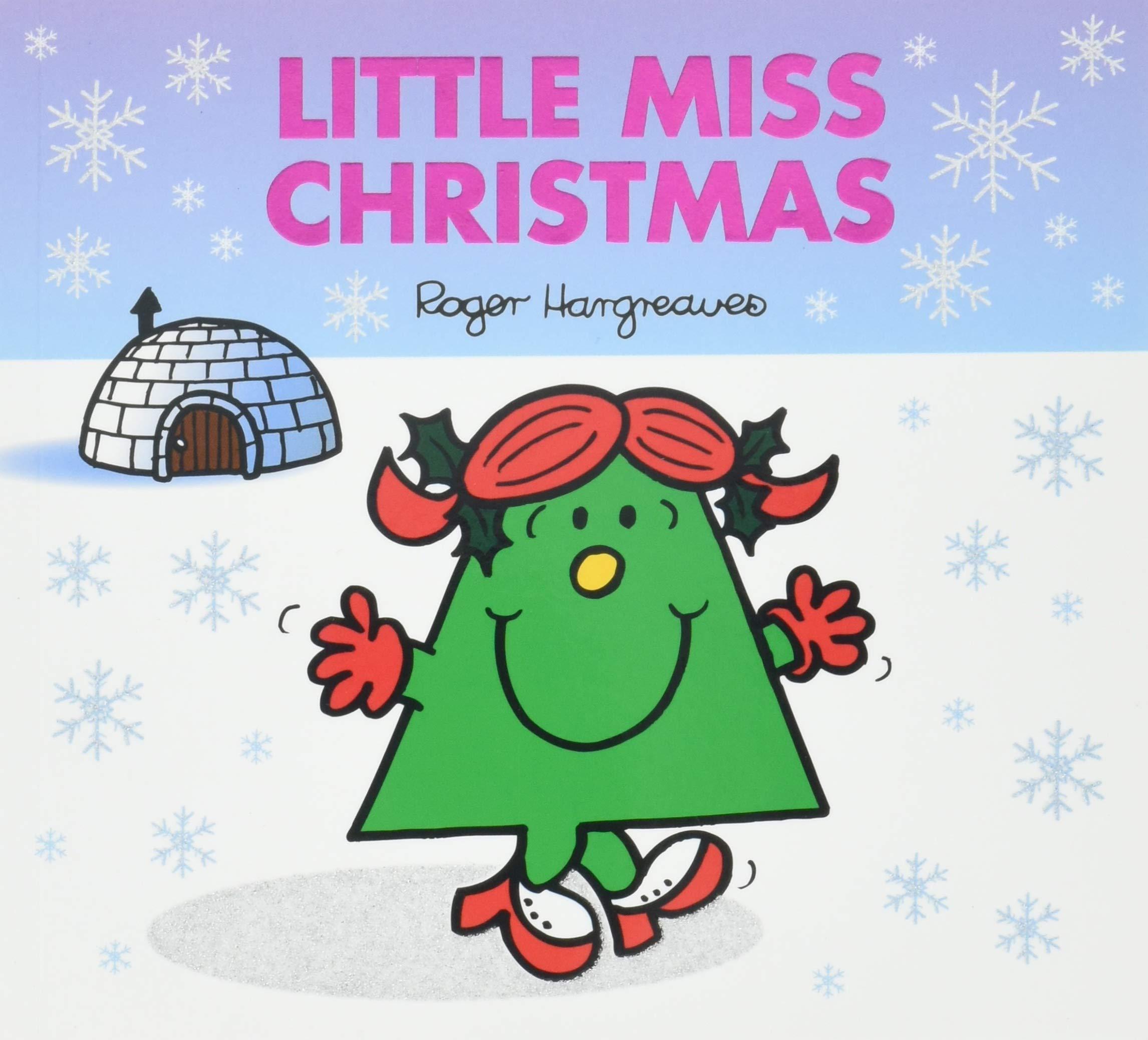 Miss Christmas.Little Miss Christmas Mr Men Little Miss Celebrations