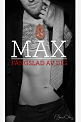 Max, fängslad av dig (Swedish Edition) Kindle Edition