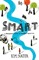Smart: A Mysterious Crime A Different