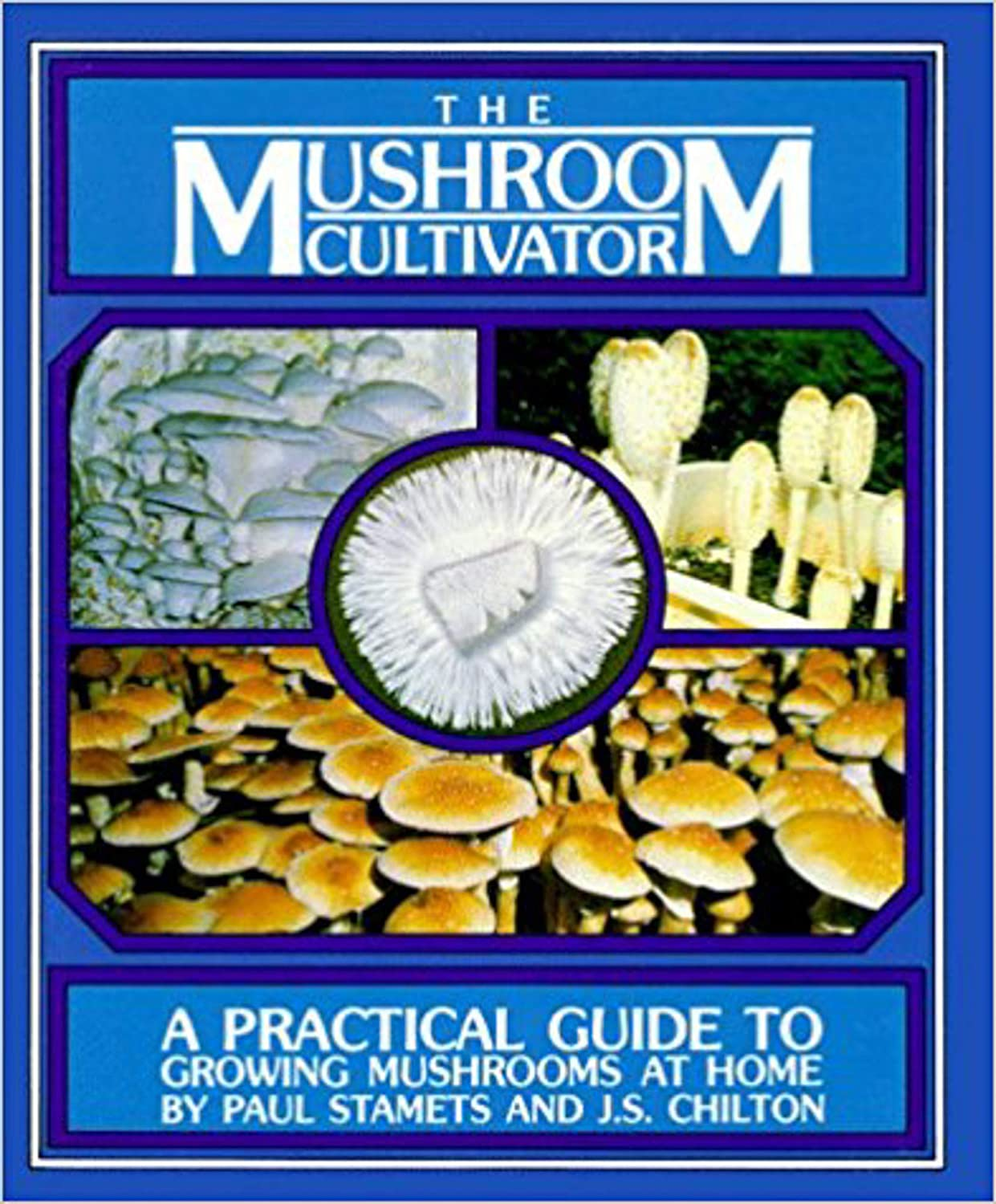 Host Defense – The Mushroom Cultivator A Practical Guide to Growing Mushrooms at Home, by Paul.