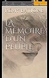La Mémoire d'un Peuple (Les Enfants de Platin t. 4)