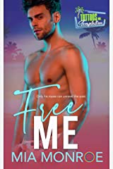 Free Me: Tattoos and Temptation Book 3 Kindle Edition